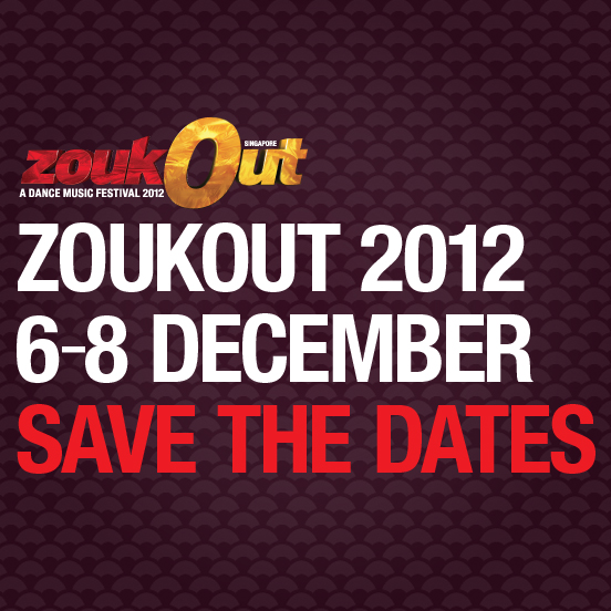 Save the dates - ZoukOut 2012